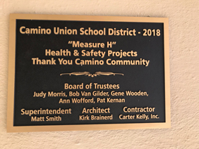 Picture of new placard at Camino School that states: Camino Union School District - 2018