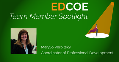 Team Member Spotlight: MaryJo Verbitsky, Coordinator of Professional Development