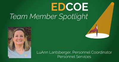 EDCOE Team Member Spotlight - LuAnn Lantsberger