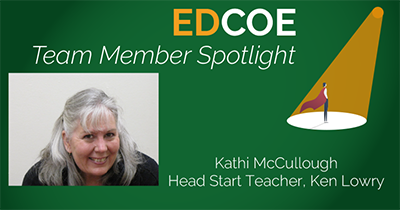 Kathi McCullough, Head Start Teacher, Ken Lowry