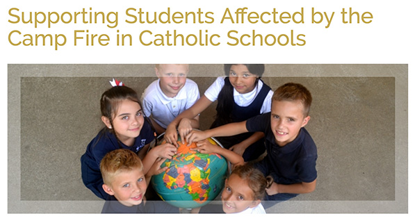 Supporting Students Affected by the Camp Fire in Catholic Schools